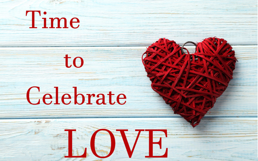 Time to Celebrate Love